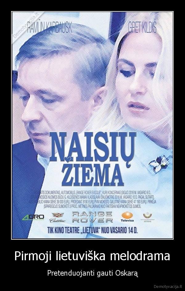 Pirmoji lietuviska melodrama Pretenduojanti gauti Oskara