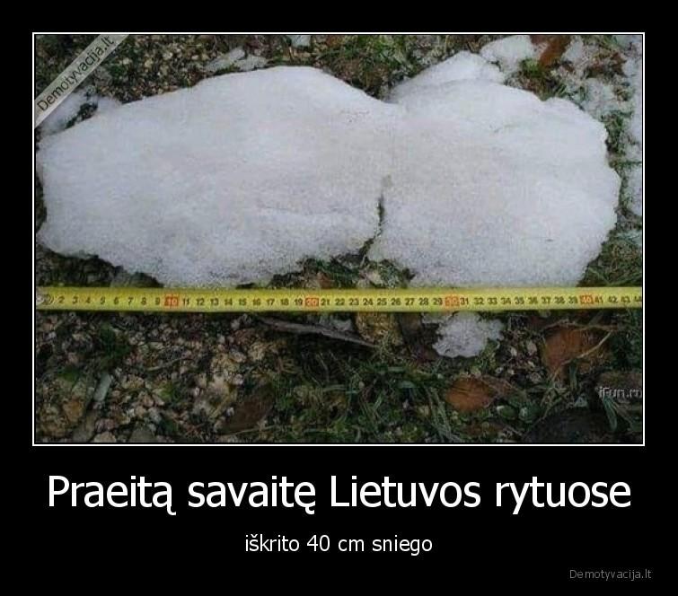 Praeita savaite Lietuvos rytuose iskrito 40 cm sniego