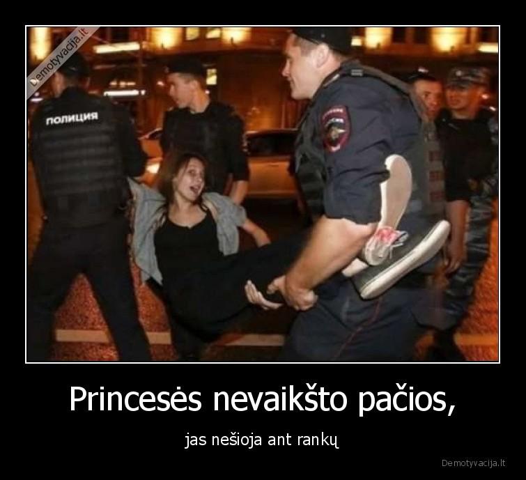 Princeses nevaiksto pacios jas nesioja ant ranku