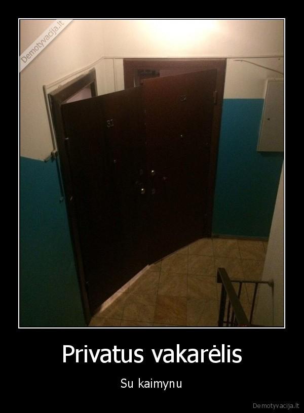 Privatus vakarelis Su kaimynu
