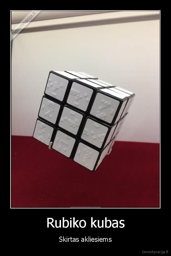 Rubiko kubas - Skirtas akliesiems.