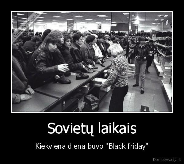 Sovietų laikais..