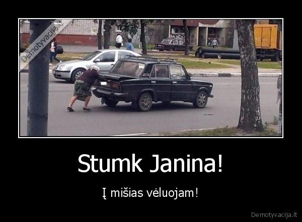 Stumk Janina i misias veluojam