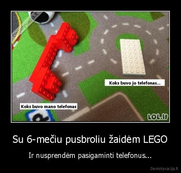 Su 6 meciu pusbroliu zaidem LEGO Ir nusprendem pasigaminti telefonus