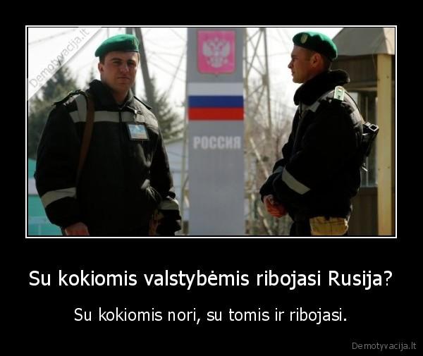 Su kokiomis valstybemis ribojasi Rusija Su kokiomis nori su tomis ir ribojasi