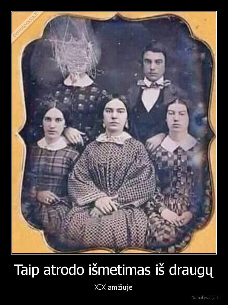 Taip atrodo ismetimas is draugu XIX amziuje