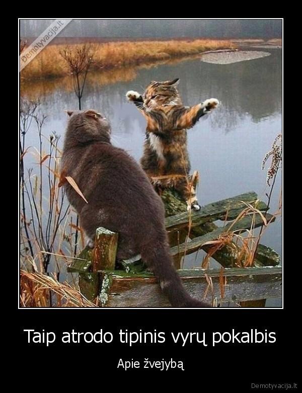 Taip atrodo tipinis vyru pokalbis Apie zvejyba
