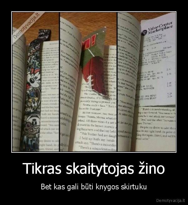 Tikras skaitytojas zino Bet kas gali buti knygos skirtuku
