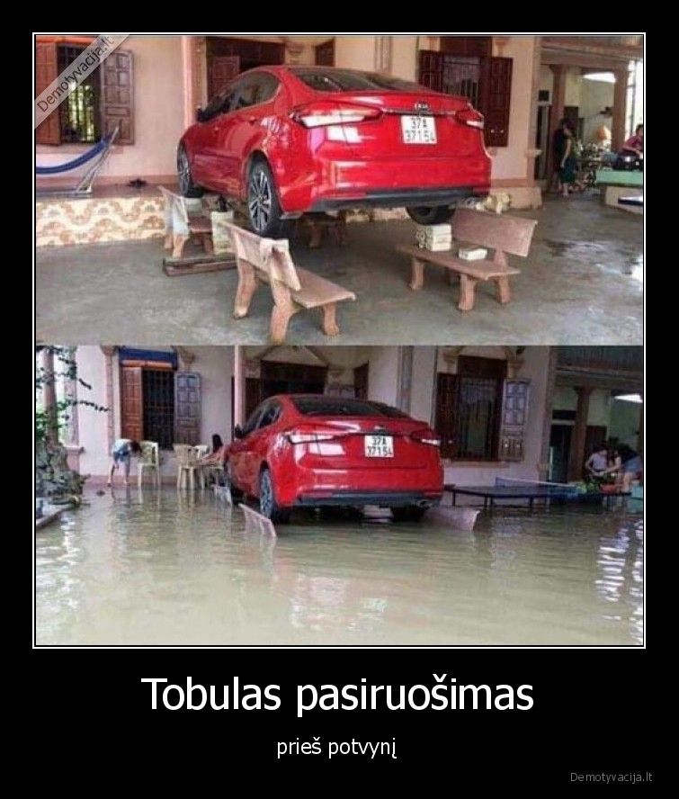 Tobulas pasiruosimas pries potvyni