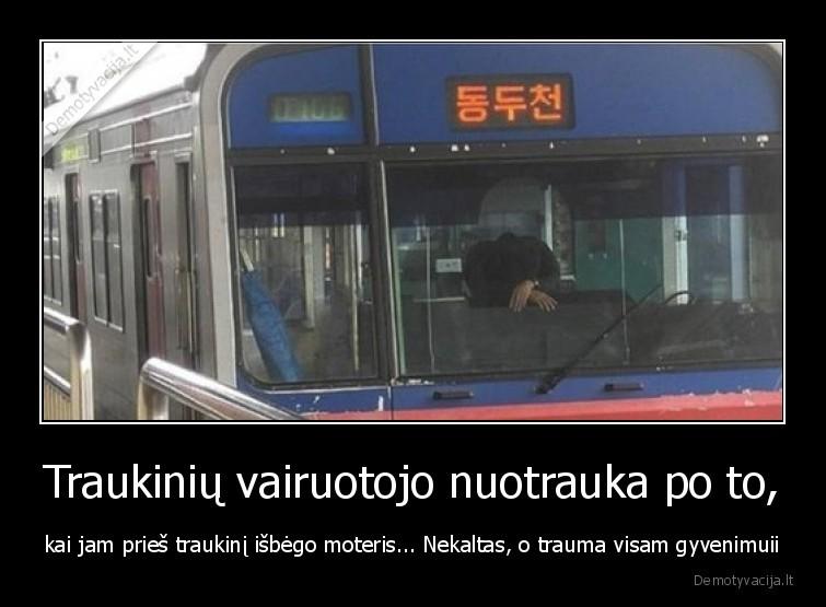 Traukiniu vairuotojo nuotrauka po to kai jam pries traukini isbego moteris... Nekaltas o trauma visam gyvenimuii