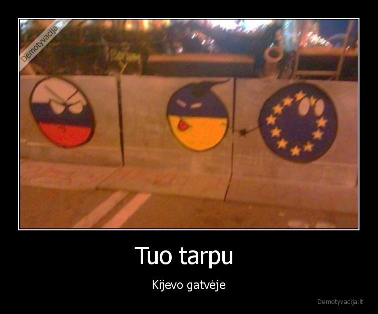 Tuo tarpu Kijevo gatveje