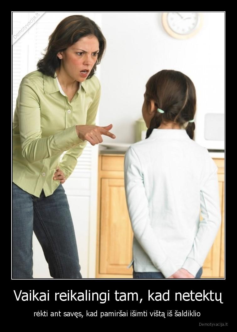 Vaikai reikalingi tam kad netektu rekti ant saves kad pamirsai isimti vista is saldiklio