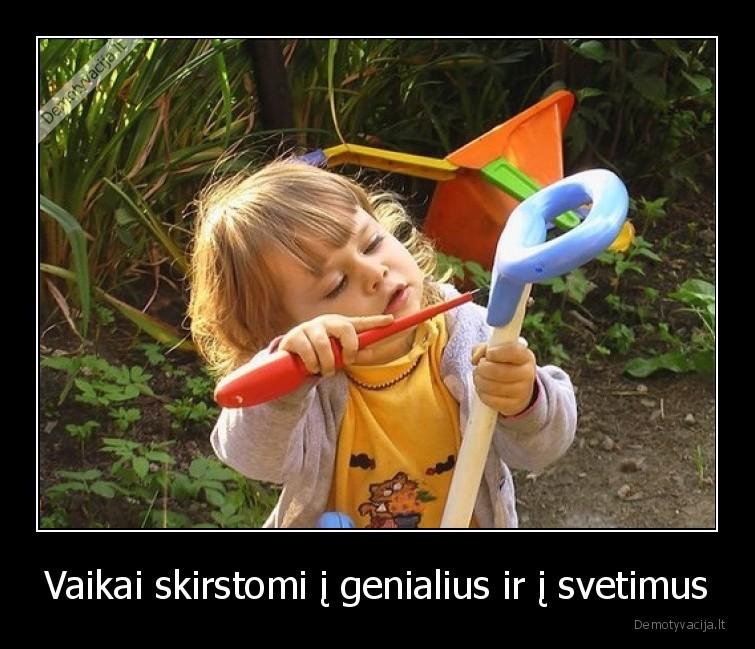 Vaikai skirstomi i genialius ir i svetimus