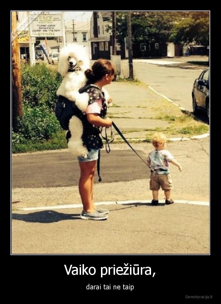 Vaiko prieziura darai tai ne taip