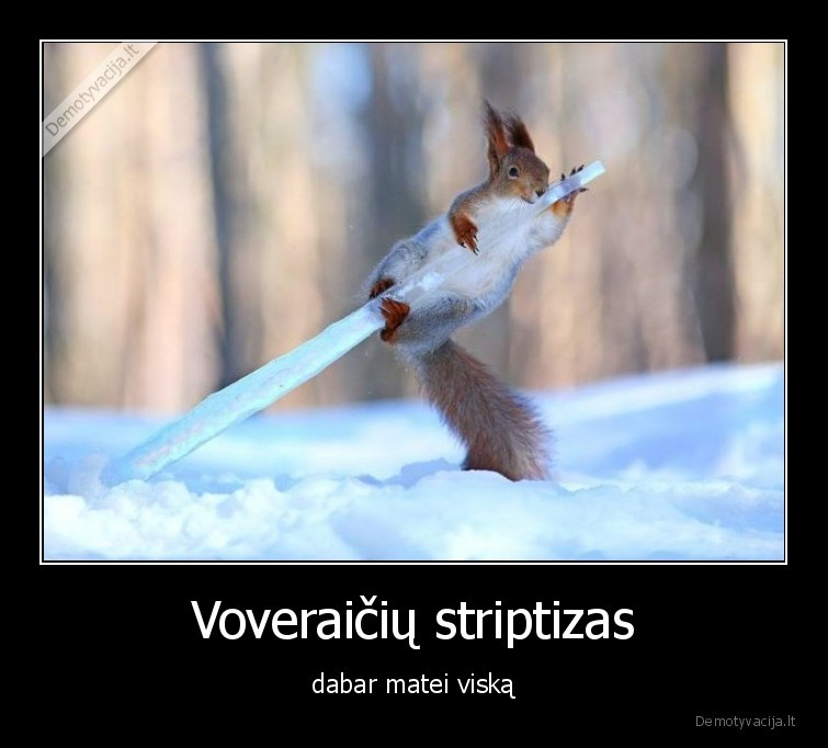 Voveraiciu striptizas dabar matei viska