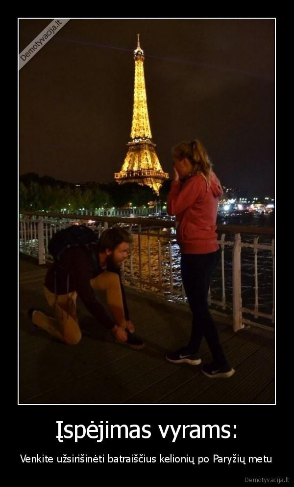 Ispejimas vyrams Venkite uzsirisineti batraiscius kelioniu po Paryziu metu