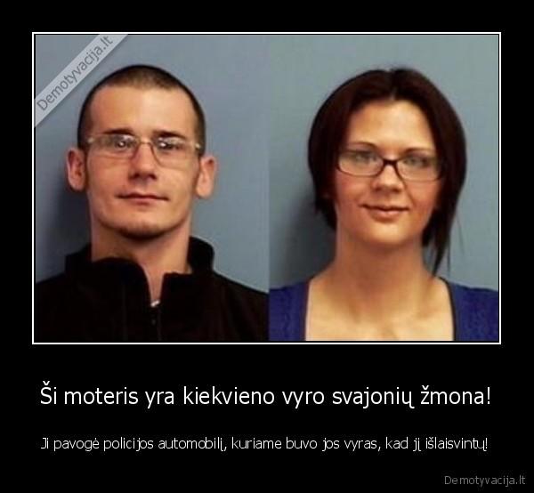 Si moteris yra kiekvieno vyro svajoniu zmona Ji pavoge policijos automobili kuriame buvo jos vyras kad ji islaisvintu
