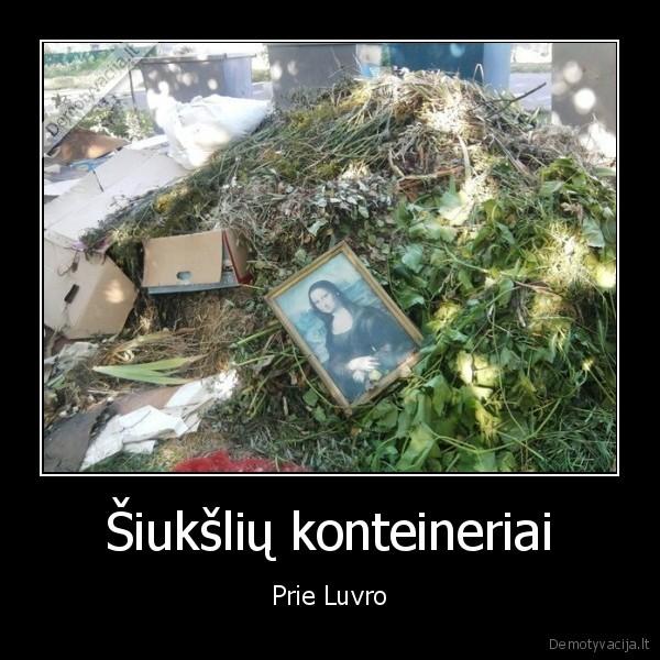 Siuksliu konteineriai Prie Luvro