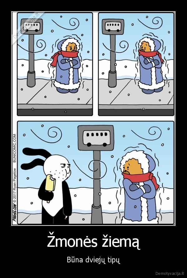 Žmonės žiemą..