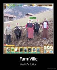 FarmVille - Real Life Edition