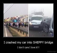 I Crashed My Car Into A Bridge Gif