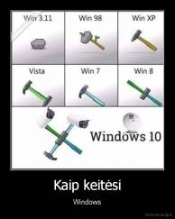Kaip keitėsi - Windows