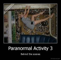 Paranormal Activity 3 - Behind the scenes