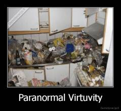 Paranormal Virtuvity -