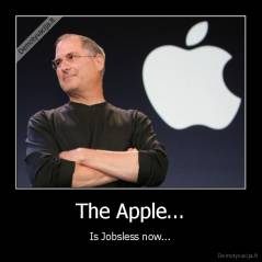 The Apple... - Is Jobsless now...
